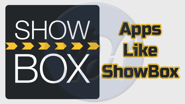 Top 5 Apps Like Showbox for Free