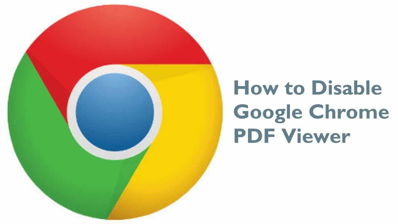 How to Disable Google Chrome PDF Viewer